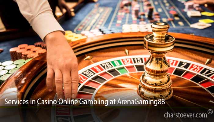Services in Casino Online Gambling at ArenaGaming88